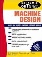 Schaum's Outline of Machine Design 1st edition 9780070255951 0070255954
