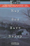May God Have Mercy 1st Edition 9780385332941 0385332947