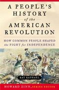 A People's History of the American Revolution 1st Edition 9780060004408 0060004401
