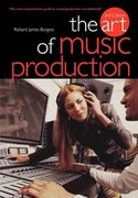 The Art of Music Production 3rd edition 9781844494316 1844494314