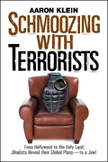 Schmoozing with Terrorists 1st edition 9780979045127 0979045126