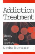 Addiction Treatment 1st Edition 9780761908432 0761908439
