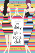The Dirty Girls Social Club 1st Edition 9780312313821 0312313829