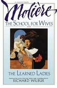 The School for Wives and the Learned Ladies 0 9780156795029 0156795027