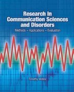 Research in Communication Sciences and Disorders 1st Edition 9780131837744 0131837745