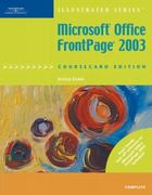 Microsoft Office FrontPage 2003, Illustrated Complete, CourseCard Edition 3rd edition 9781423904915 1423904915
