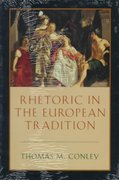 Rhetoric in the European Tradition 0 9780226114897 0226114899
