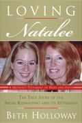 Loving Natalee 1st edition 9780061452277 0061452270
