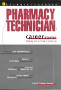 Pharmacy Technician Career Starter 1st edition 9781576854105 1576854108