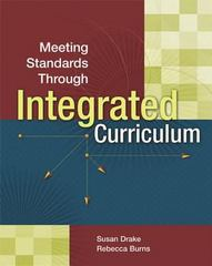 Meeting Standards Through Integrated Curriculum 1st Edition 9780871208408 0871208407