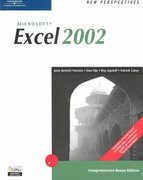 New Perspectives on Microsoft Excel 2002, Comprehensive, Bonus Edition 2nd edition 9780619214234 0619214236
