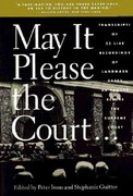 May It Please the Court 1st Edition 9781565840522 1565840526