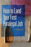 How to Land Your First Paralegal Job 5th Edition 9780132069038 0132069032