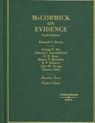 McCormick on Evidence 6th Edition 9780314161277 0314161279