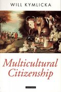 Multicultural Citizenship 1st Edition 9780198290919 0198290918