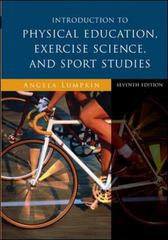 Introduction to Physical Education, Exercise Science, and Sport Studies 7th Edition 9780073523606 0073523607