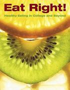 Eat Right! 1st edition 9780805382884 0805382887