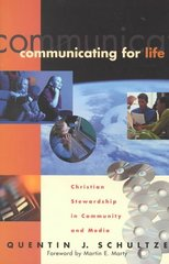 Communicating for Life 1st Edition 9780801022371 0801022371