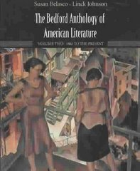The Bedford Anthology of American Literature, Volume Two 1st edition 9780312412081 0312412088