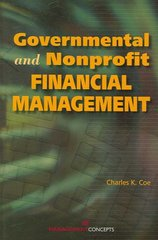 Governmental and Nonprofit Financial Management 1st Edition 9781567263916 1567263917