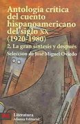 Antologia critica del cuento hispanoamericano del siglo XX / Critical Anthology of Twentieth-century Tale Hispanic 2nd Edition 9788420672786 8420672785