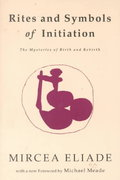 Rites and Symbols of Initiation 1st edition 9780882143583 0882143581