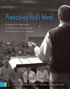 Preaching God's Word 1st Edition 9780310248873 0310248876