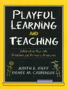 Playful Learning and Teaching 1st Edition 9780205285471 0205285473