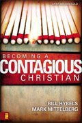 Becoming a Contagious Christian 1st Edition 9780310210085 0310210089