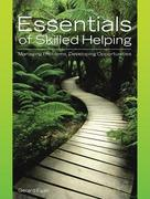 Essentials of Skilled Helping 1st Edition 9780495004875 0495004871
