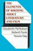 The Elements of Writing About Literature and Film 1st edition 9780023279546 0023279540