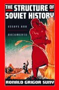 The Structure of Soviet History 0 9780195137040 0195137043