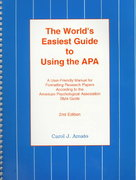 The World's Easiest Guide to Using the APA 2nd Edition 9780964385313 0964385317
