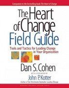 The Heart of Change Field Guide 1st Edition 9781591397755 1591397758