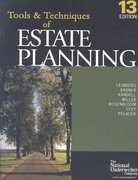 Tools & Techniques of Estate Planning 13th edition 9780872186521 0872186520