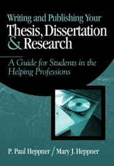 Writing and Publishing Your Thesis, Dissertation, and Research 1st Edition 9780534559748 0534559743