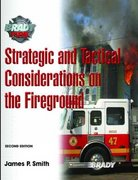 Strategic and Tactical Considerations on the Fireground 2nd edition 9780132229012 0132229013