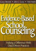 Evidence-Based School Counseling 1st edition 9781412948906 1412948908
