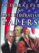 Federalist Anti Federalist Papers 0 9789562912136 9562912132