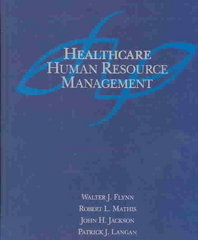Healthcare Human Resource Management 1st edition 9780324175769 0324175760