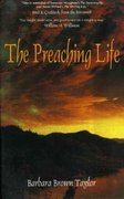 The Preaching Life 1st Edition 9781561010745 156101074X
