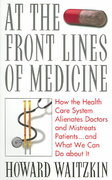 At the Front Lines of Medicine 1st edition 9780742542570 0742542572