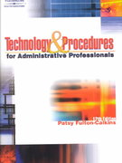 Technology & Procedures for Administrative Professionals 12th edition 9780538725903 0538725907