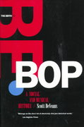 The Birth of Bebop 1st Edition 9780520216655 0520216652