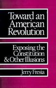 Toward an American Revolution 0 9780896082977 0896082970