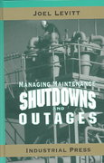Managing Maintenance Shutdowns and Outages 0 9780831131739 083113173X