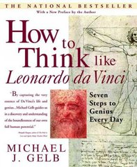 How to Think Like Leonardo da Vinci 1st Edition 9780440508274 0440508274