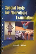 Special Tests for Neurologic Examination 1st edition 9781556427978 1556427972