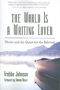 The World Is a Waiting Lover 0 9781577314790 1577314794