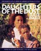 Daughters of the Dust 0 9781565840300 1565840305